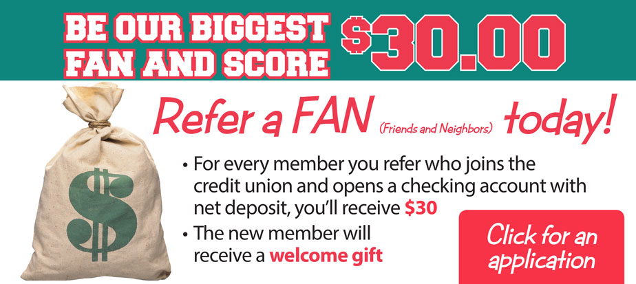 Refer a new member who opens a checking account with net deposit, you'll receive $30