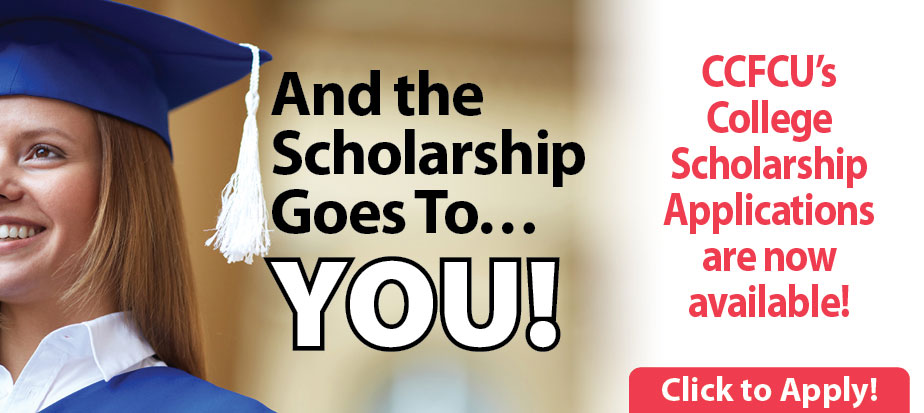 CCFCUs college scholarship applications are available